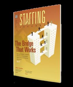 Staffing Success Magazine, July-August 2014