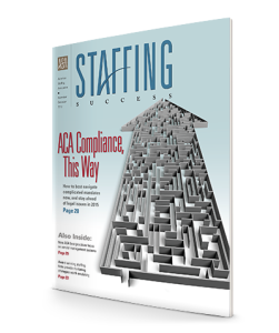 Staffing Success Magazine, November-December 2013