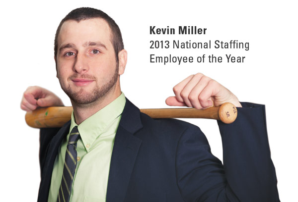 Kevin Miller, National Staffing Employee of the Year