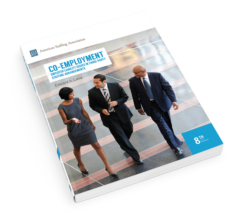Co-Employment: Employer Liability Issues in Third-Party Staffing Arrangements