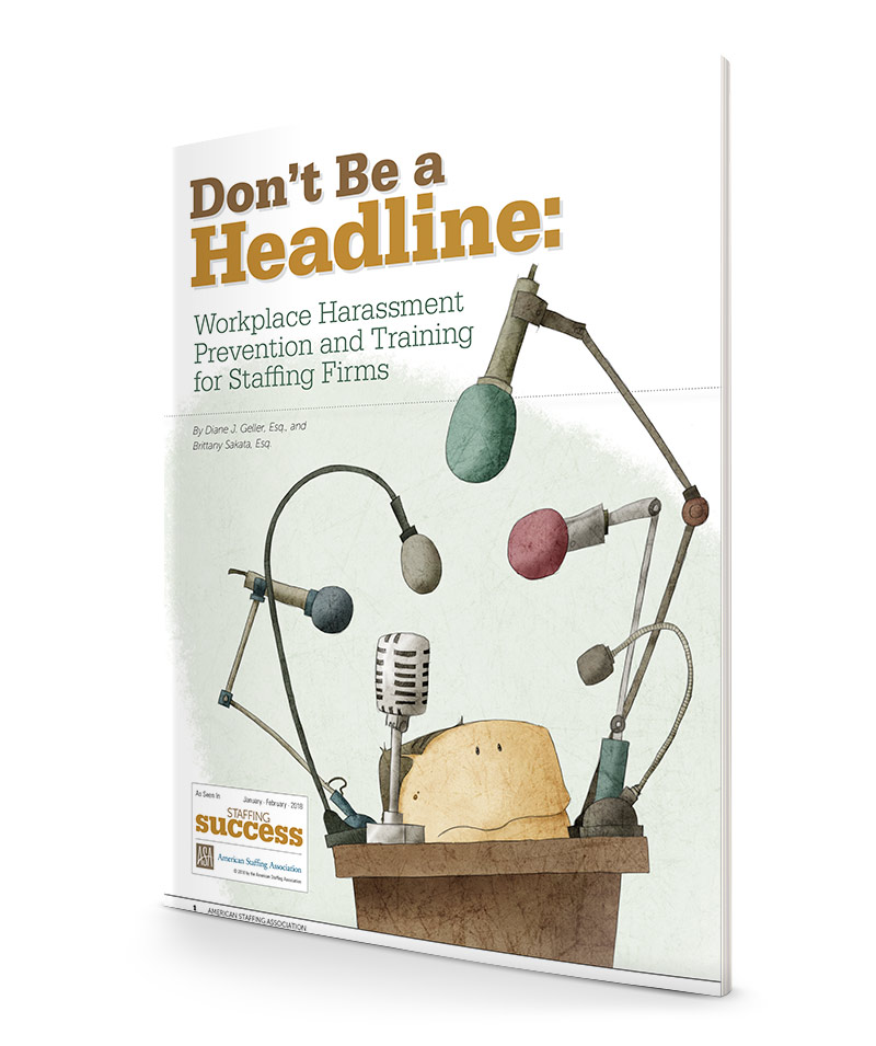 Don't Be a Headline: Workplace Harassment Prevention and Training for Staffing Firms