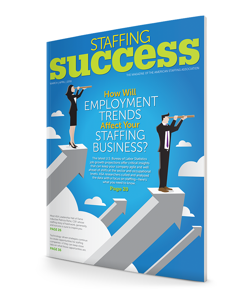 Staffing Success Magazine, March-April 2018